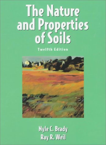 The Nature and Properties of Soils, 12th Edition