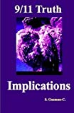 img - for 9/11 Truth: Implications by Mr S Guzman-C (2014-01-10) book / textbook / text book