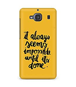 AMEZ it always seems impossible untill its done Back Cover For Xiaomi Redmi 2S
