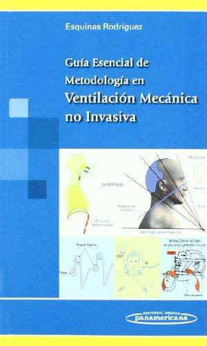 GUIA ESENCIAL DE METODOLOGIA EN VENTILACION MECANICA NO INVASIVA