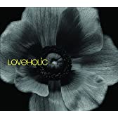 LOVEHOLIC(恋愛中毒症候群)
