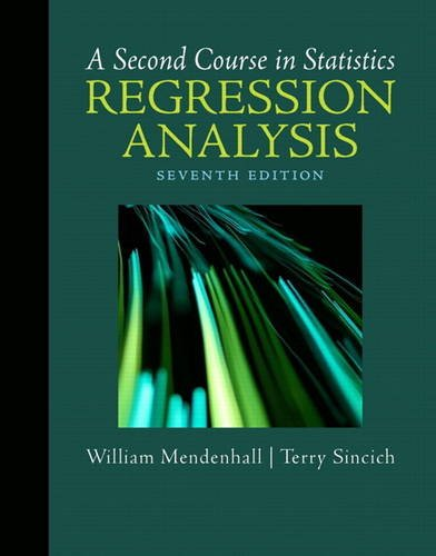 A Second Course in Statistics: Regression Analysis (7th...