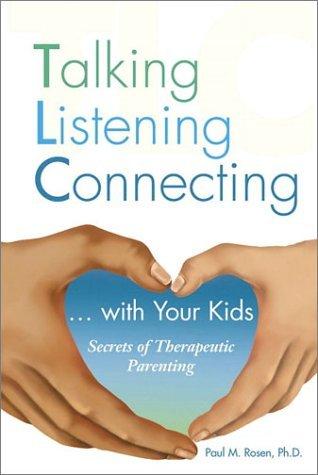 tlc-talking-listening-connecting-by-paul-m-rosen-2001-10-29