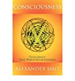 img - for [(Consciousness)] [Author: Alexander Smit] published on (March, 2008) book / textbook / text book