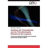 Análisis de Transitorios con la Transformada Numérica de Laplace: Transitorios Electromagnéticos en líneas de...