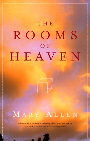 The Rooms of Heaven : A Story of Love, Death, Grief, and the Afterlife