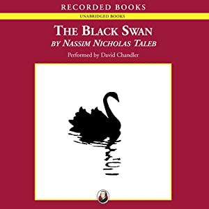 The Black Swan: The Impact of the Highly Improbable | [Nassim Nicholas Taleb]