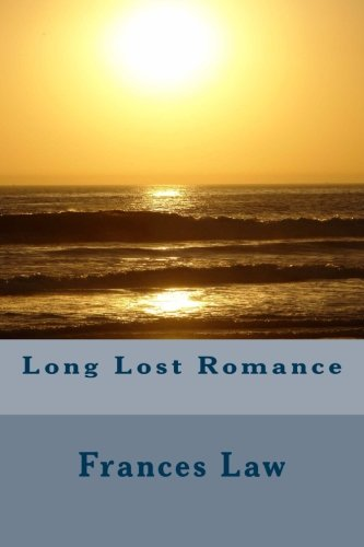 Book: Long Lost Romance by Frances Law