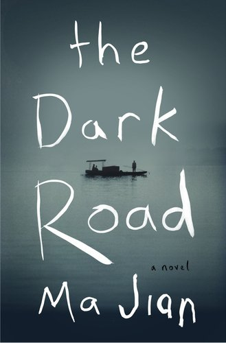 The Dark Road A Novel