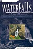 img - for Waterfalls of the Blue Ridge: A Hiking Guide to the Cascades of the Blue Ridge Mountains   [WATERFALLS OF THE BLUE RIDGE 3] [Paperback] book / textbook / text book