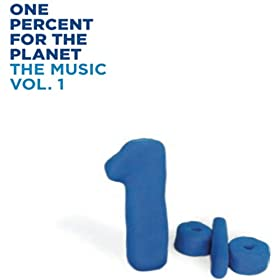 1% For The Planet, The Music (Vol. 1)