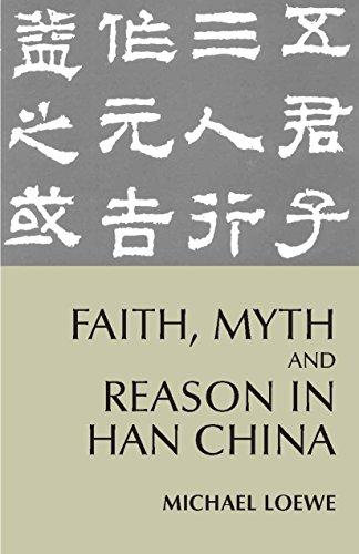 faith-myth-and-reason-in-han-china