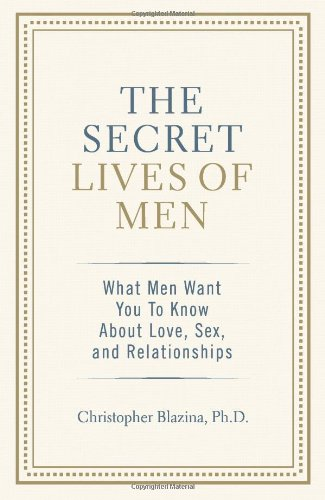 The Secret Lives Of Men: What Men Want You To Know About Love, Sex, And Relationships front-761029