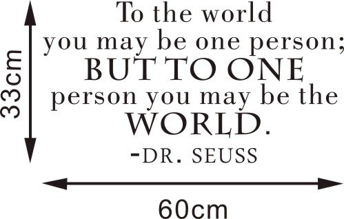 Yyone® Original Wall Decals To The World You May Be One Person Wall Decals Sticker Home Decor Quote Wall Decals