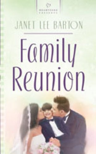 Image for Family Reunion (The Family Series #3) (Heartsong Presents #745)
