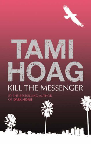 Kill the Messenger, Hoag,Tami