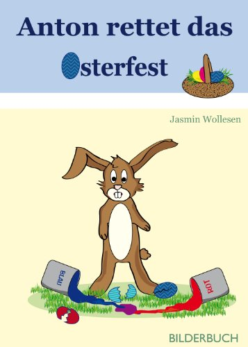 Anton rettet das Osterfest (German Edition)