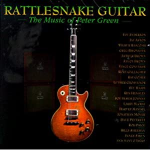 Rattlesnake Guitar: Music of Peter Green