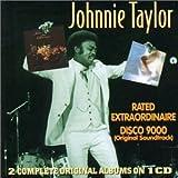 echange, troc Johnnie Taylor - Rated Extraordinaire / Disco 9000