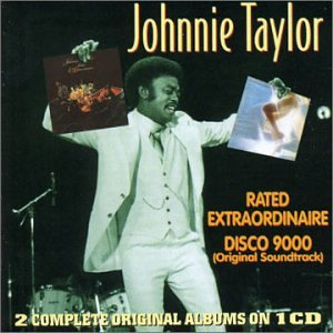 Johnnie Taylor - Rated Extraordinaire - Zortam Music