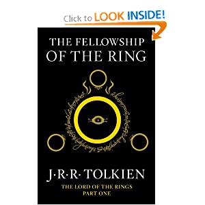 The Fellowship of the Ring: Being the First Part of The Lord of the Rings by J.R.R. Tolkien