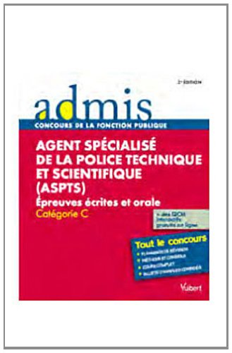 Concours ASPTS (Agent Specialisé de la Police Technique et Scientifique)
