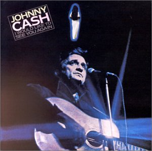 Johnny Cash - I Would Like to See You Again - Zortam Music