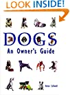 Dogs: An Owners Guide