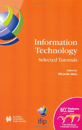 Information Technology: Selected Tutorials