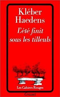 L'Eté finit sous les tilleuls par Haedens