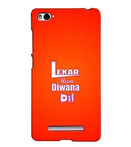 MakeMyCase Lekar Diwana Dil For xiaomi Redmi MI4I