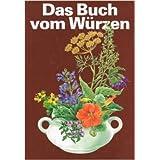 """Das Buch vom W�rzenvon """"Martin Zobel"""""""