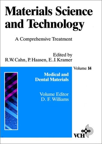Materials Science and Technology: A Comprehensive Treatment, Vol. 14, Medical and Dental Materials