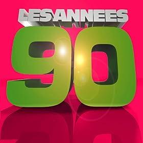 Les ann�es 90 (Le meilleur des hits des ann�es 90)