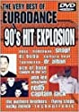 90's Hit Explosion: Very Best of Eurodance / Varios [DVD]