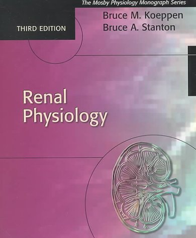 Download Renal Physiology pdf - Bruce M  Koeppen MD PhD