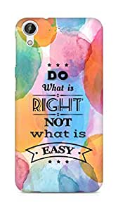 Amez Do what is Right Not what is Easy Back Cover For HTC Desire 626 G