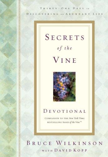 Secrets Of The Vine Devotional (Breakthrough Series)