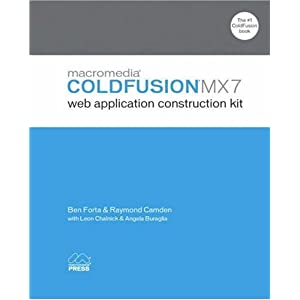 Macromedia Coldfusion MX 7 Web Application Construction Kit