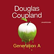 Generation A | [Douglas Coupland]