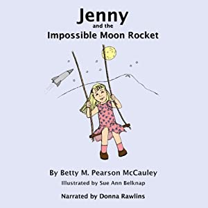 Jenny and the Impossible Moon Rocket Audiobook