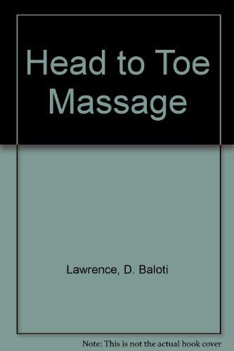 Head to Toe Massage, Baloti, Lawrence D.
