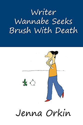 writer-wannabe-seeks-brush-with-death-english-edition