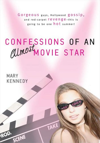 Cover of Confessions of an Almost-Movie Star (Berkley Jam Books)