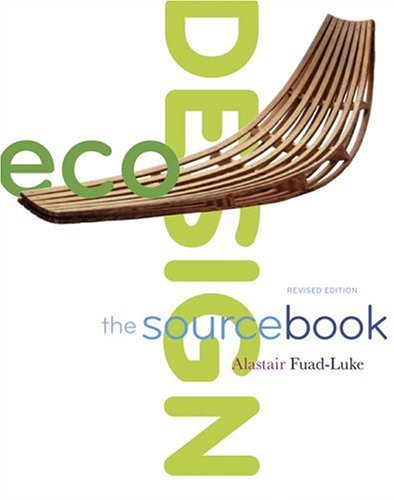 ecoDesign: The SourcebookRevised Edition