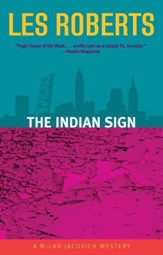 Image for The Indian Sign: A Milan Jacovich Mystery (Milan Jacovich Mysteries)