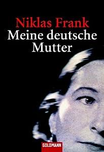 Meine Deutsche Mutter