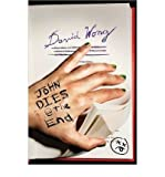 img - for [ JOHN DIES AT THE END ] By Wong, David ( Author) 2010 [ Paperback ] book / textbook / text book
