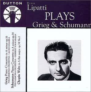 Dinu Lipatti Plays Grieg & Schumann