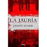 La Jauria (Spanish) Starr, Jason ( Author ) Jun-30-2012 Paperback